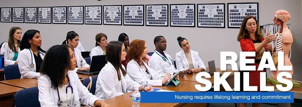 Real Skills - Nursing requires lifelong learning and commitment.